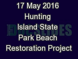 17 May 2016 Hunting Island State Park Beach Restoration Project