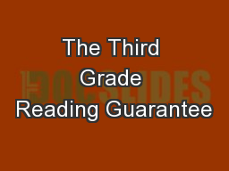 The Third Grade Reading Guarantee
