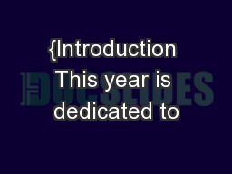 {Introduction This year is dedicated to