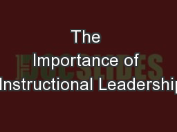 The Importance of  Instructional Leadership
