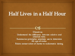 Half Lives in a Half Hour PowerPoint PPT Presentation