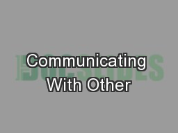 Communicating With Other