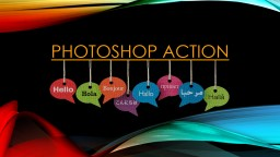 Photoshop action Photoshop actions PowerPoint PPT Presentation