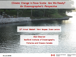 8 June 2016 Climate Change in Nova Scotia: Are We Ready?