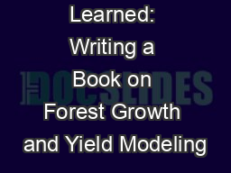 Lessons Learned: Writing a Book on Forest Growth and Yield Modeling
