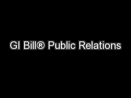 GI Bill® Public Relations