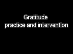 Gratitude practice and intervention