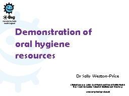 Dr Sally Weston-Price  Clinical Lecturer Adult Oral Health and Dental Public Health