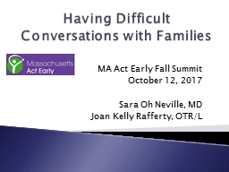 Having Difficult Conversations with Families PowerPoint PPT Presentation