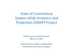 State of Connecticut System-Wide Analytics and Projection (SWAP) Project