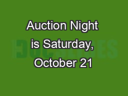 Auction Night is Saturday, October 21