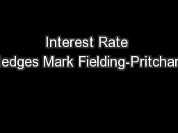 Interest Rate Hedges Mark Fielding-Pritchard