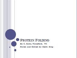 Protein Folding By C. Kohn, Waterford, WI