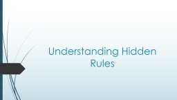 Understanding Hidden Rules