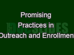 Promising Practices in Outreach and Enrollment