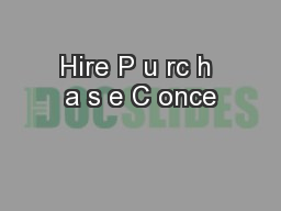 Hire P u rc h a s e C once