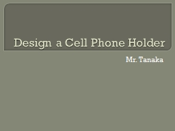 Design a Cell Phone Holder