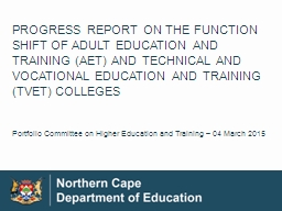 PROGRESS REPORT ON THE FUNCTION SHIFT OF ADULT EDUCATION AND TRAINING (AET) AND TECHNICAL AND VOCAT