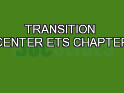 TRANSITION CENTER ETS CHAPTER