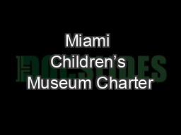 Miami Children�s Museum Charter