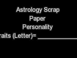 Astrology Scrap Paper Personality Traits (Letter)= ____________