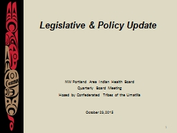 1 Legislative & Policy Update
