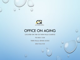 Office on Aging Located on the csi twin falls campus