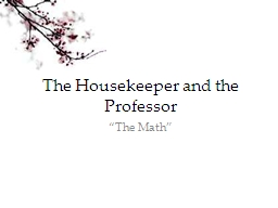 The Housekeeper and the Professor PowerPoint PPT Presentation
