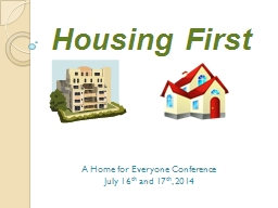 Housing First A Home for Everyone Conference