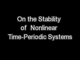 On the Stability of  Nonlinear Time-Periodic Systems