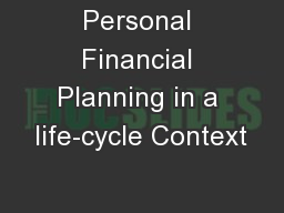 Personal Financial Planning in a life-cycle Context