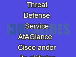 Cisco Managed Threat Defense Service AtAGlance   Cisco andor its affiliates