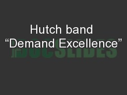 "Hutch band ""Demand Excellence"""
