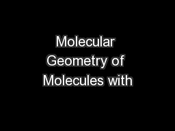 Molecular Geometry of Molecules with PowerPoint PPT Presentation