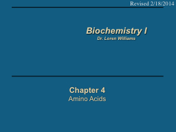Chapter 4 Amino Acids Revised 2/