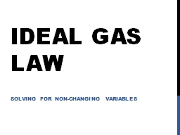 Ideal Gas Law Solving for Non-Changing Variables