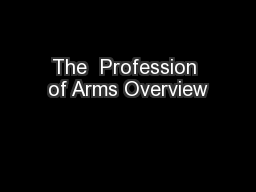 The  Profession of Arms Overview