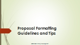 Proposal Formatting Guidelines and Tips