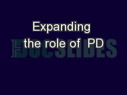 Expanding the role of  PD