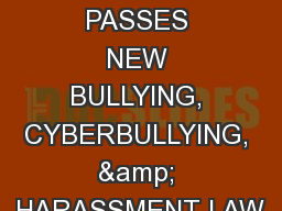 NOW WHAT? TENNESSEE PASSES NEW BULLYING, CYBERBULLYING, & HARASSMENT LAW