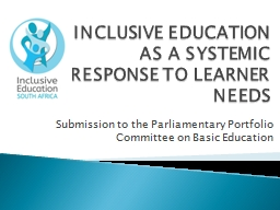 INCLUSIVE EDUCATION AS A SYSTEMIC RESPONSE TO LEARNER NEEDS