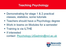 Teaching Psychology Demonstrating for stage 1 & 2 practical classes, statistics, some tutorials