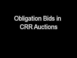 Obligation Bids in CRR Auctions