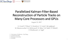 Parallelized Kalman-Filter-Based Reconstruction of Particle Tracks on Many-Core Processors and GPUs