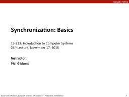 Synchronization: Basics 15-213: Introduction to Computer Systems