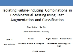 Isolating Failure-Inducing Combinations in Combinatorial Testing using Test