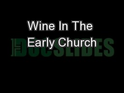Wine In The Early Church