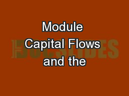 Module Capital Flows and the