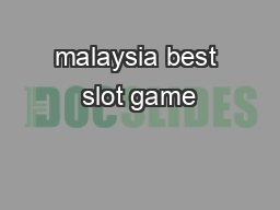 malaysia best slot game
