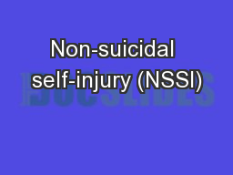 Non-suicidal self-injury (NSSI)